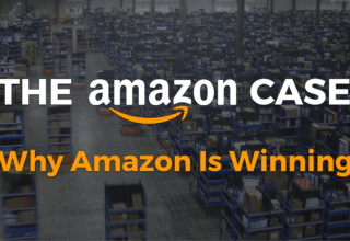 The Amazon Case: Why Amazon Is Winning